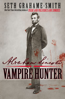 201209-book-review-abraham-lincoln-vampire-hunter-by-seth-grahame-smith