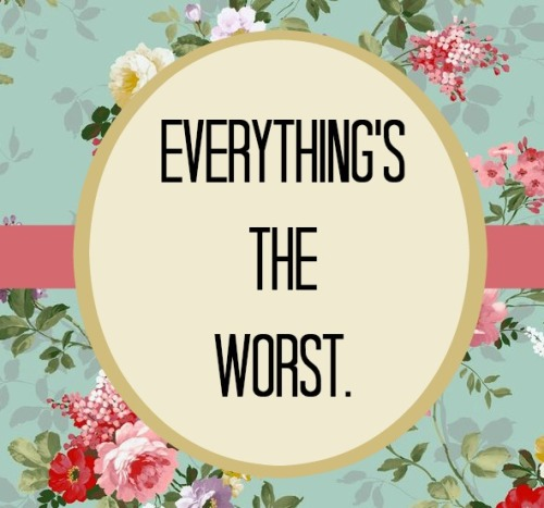 everythingstheworst