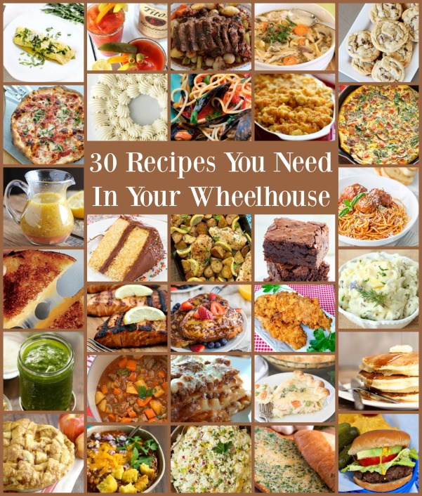 30-recipes-you-need-in-your-wheelhouse