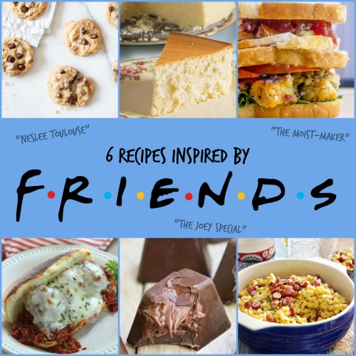 friends-inspired-recipes