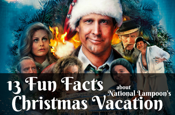 A Christmas Vacation.13 Fun Facts About National Lampoon S Christmas Vacation